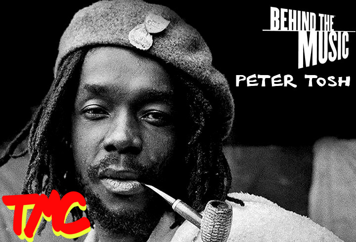 Peter Tosh: Behind the Music