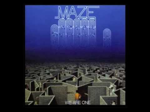 Maze feat. Frankie Beverly - We Are One