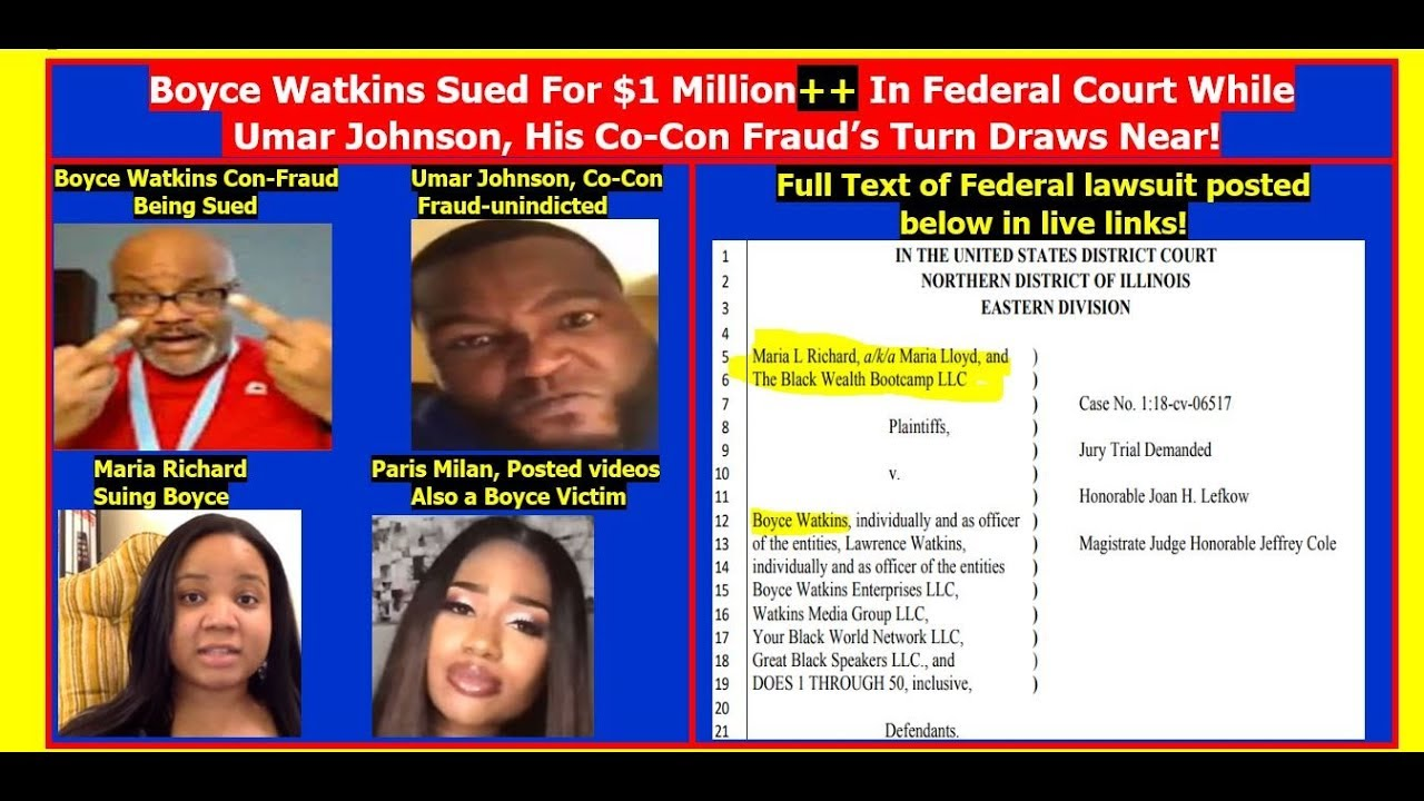 Boyce Watkins Sued In Federal Court For $1 million++ Due To Umar Johnson-Esque Scams & Fraud!