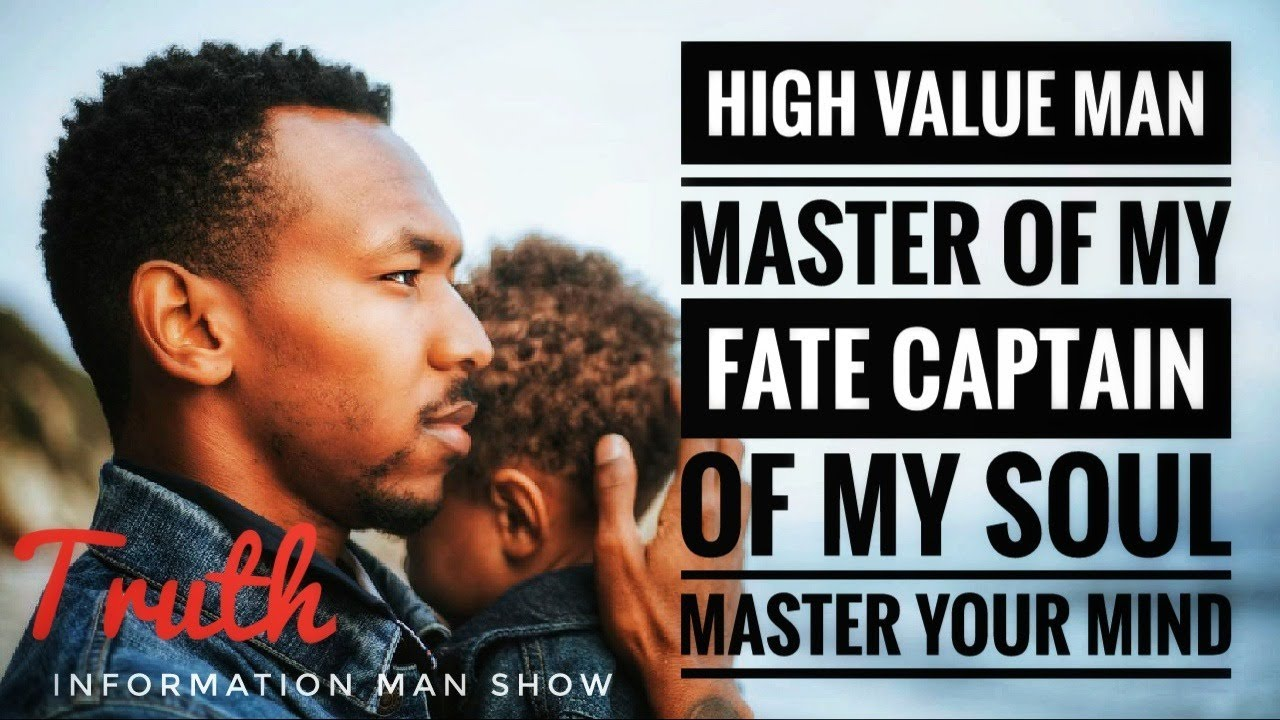 What Is A High Value Man Lets Talk TRUTH